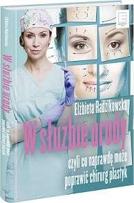 W służbie urody; dr Elżbieta Radzikowska