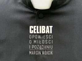 Marcin Wójcik: Celibat. Opowieści o miłości i pożądaniu